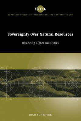 Sovereignty over Natural Resources Balancing Rights and Duties  2008 9780521047449 Front Cover