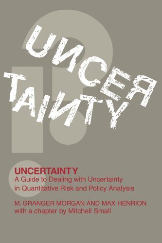 Uncertainty A Guide to Dealing with Uncertainty in Quantitative Risk and Policy Analysis  1992 edition cover