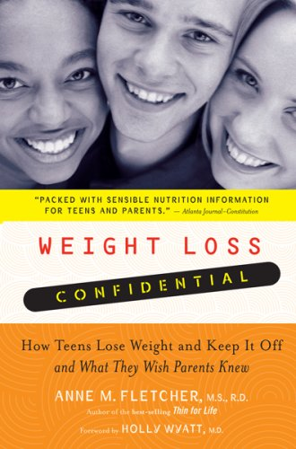 Weight Loss Confidential How Teens Lose Weight and Keep It Off - And What They Wish Parents Knew  2008 edition cover