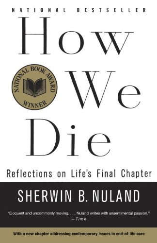 How We Die Reflections on Life's Final Chapter N/A edition cover