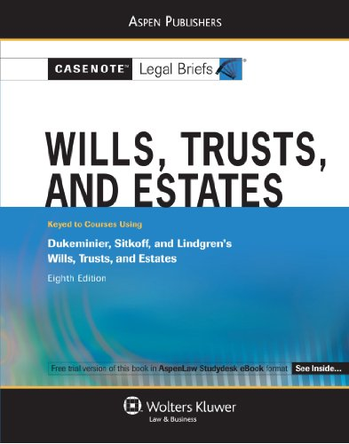 Wills Trusts and Estates Dukeminier Johanson Lindgren Sitkoff 8th (Student Manual, Study Guide, etc.) edition cover