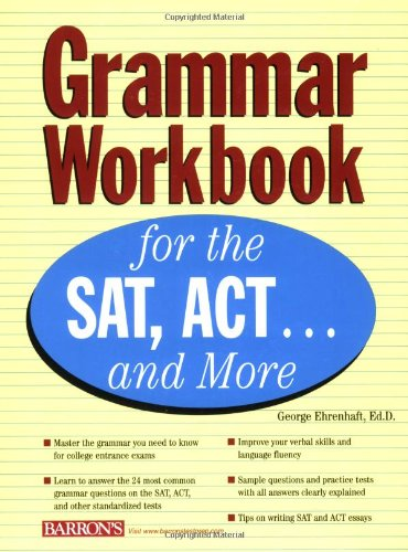 Grammar Workbook for the SAT, ACT... and More   2006 edition cover
