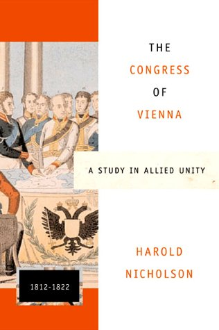 Congress of Vienna A Study in Allied Unity, 1812-1822  2000 (Reprint) edition cover