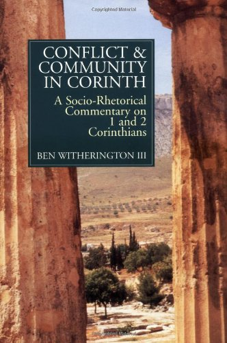 Conflict and Community in Corinth A Socio-Rhetorical Commentary on 1 and 2 Corinthians  1995 edition cover