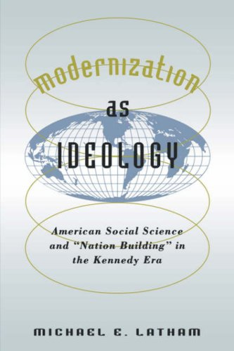 Modernization as Ideology American Social Science and Nation Building in the Kennedy Era  2000 edition cover