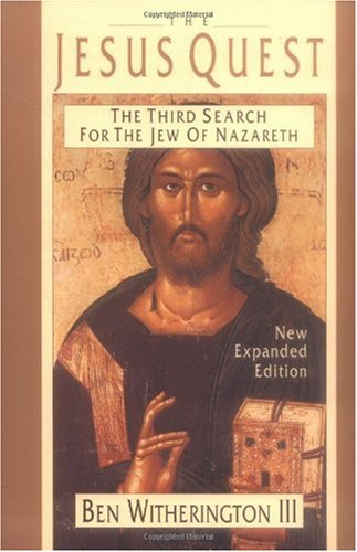 Jesus Quest The Third Search for the Jew of Nazareth 2nd 1997 (Revised) edition cover