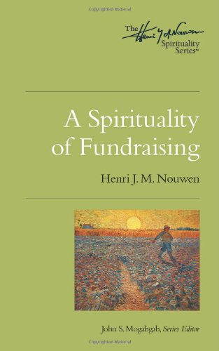 Spirituality of Fundraising   2011 edition cover