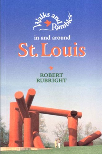 Walks and Rambles in and Around St. Louis   1995 9780881503449 Front Cover