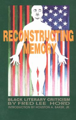 Reconstructing Memory Black Literary Criticism  1991 9780883781449 Front Cover