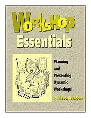 Workshop Essentials Planning and Presenting Dynamic Workshops  2000 edition cover