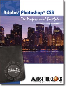 Adobe Photoshop CS3 : The Professional Portfolio N/A 9780976432449 Front Cover