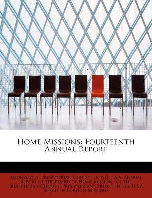 Home Missions Fourteenth Annual Report N/A 9781116714449 Front Cover