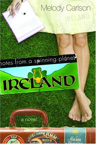 Notes from a Spinning Planet--Ireland   2006 9781400071449 Front Cover