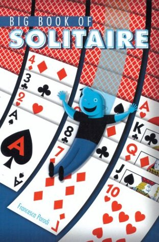 Big Book of Solitaire   2004 9781402709449 Front Cover