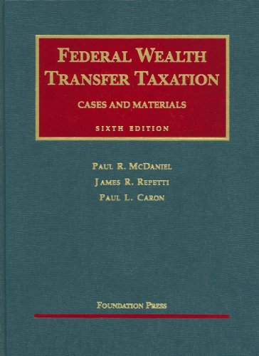Federal Wealth Transfer Taxation  6th 2009 (Revised) 9781599410449 Front Cover