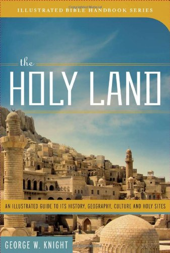 Holy Land An Illustrated Guide to Its History, Geography, Culture, and Holy Sites N/A edition cover