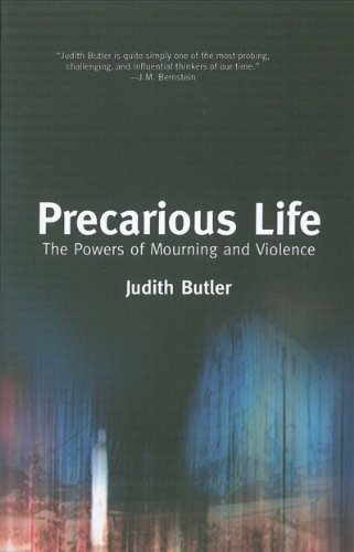 Precarious Life The Powers of Mourning and Violence  2006 edition cover