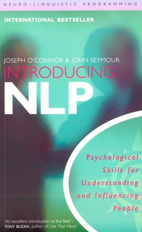 Introducing Neuro-Linguistic Programming Psychological Skills for Understanding and Influencing People 2nd 2000 (Reprint) edition cover