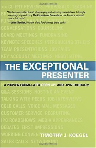 Exceptional Presenter A Proven Formula to Open up and Own the Room  2015 edition cover