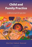 CHILD+FAMILY PRACTICE          N/A edition cover