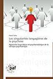 Singularit�s Langagi�res de la Psychose  N/A 9783838171449 Front Cover