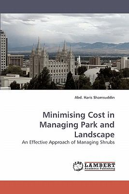 Minimising Cost in Managing Park and Landscape  N/A 9783838311449 Front Cover