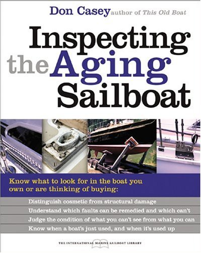 Inspecting the Aging Sailboat   2004 9780071445450 Front Cover