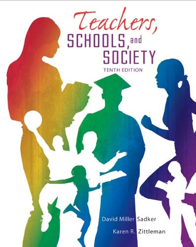 Teachers, Schools, and Society  10th 2013 edition cover