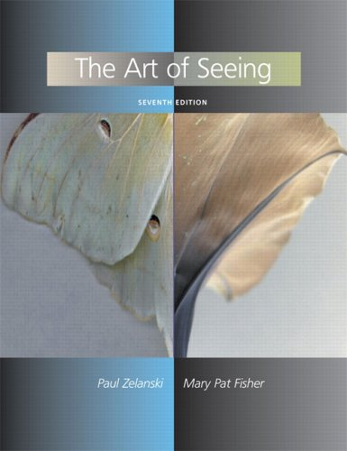 Art of Seeing  7th 2008 9780131583450 Front Cover