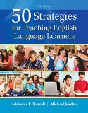 50 Strategies for Teaching English Language Learners:   2015 9780133802450 Front Cover