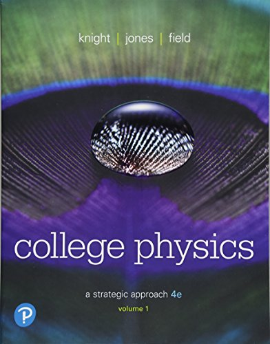 College Physics: A Strategic Approach, Chapters 1-16  2018 9780134610450 Front Cover