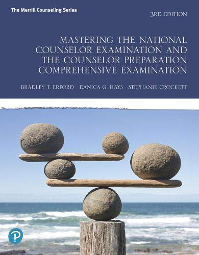 Mastering the National Counselor Examination and the Counselor Preparation Comprehensive Examination:   2019 9780135192450 Front Cover