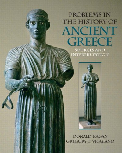 Problems in the History of Ancient Greece Sources and Interpretation  2010 9780136140450 Front Cover