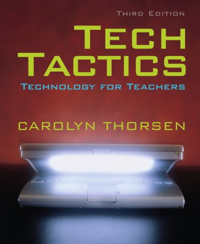 Tech Tactics Technology for Teachers 3rd 2009 edition cover