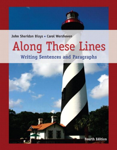 Along These Lines Writing Sentences and Paragraphs 4th 2010 9780205776450 Front Cover