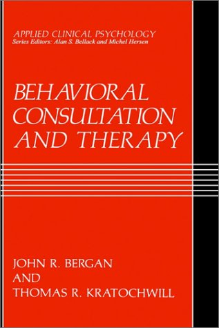 Behavioral Consultation and Therapy   1990 edition cover