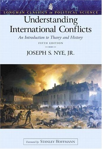Understanding International Conflicts An Introduction to Theory and History 5th 2005 (Revised) 9780321209450 Front Cover