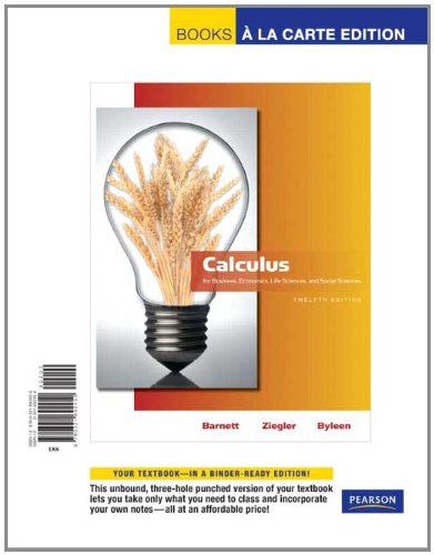 Calculus for Business, Economics, Life Sciences and Social Sciences, Books a la Carte Edition  12th 2011 edition cover