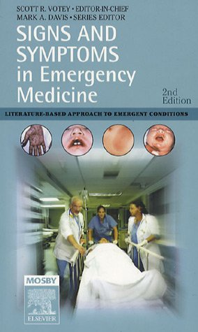 Signs and Symptoms in Emergency Medicine Literature-Based Approach to Emergency Conditions 2nd 2006 (Revised) edition cover
