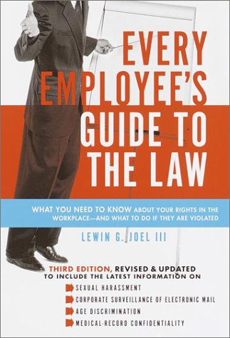 Every Employee's Guide to the Law  3rd 2001 edition cover