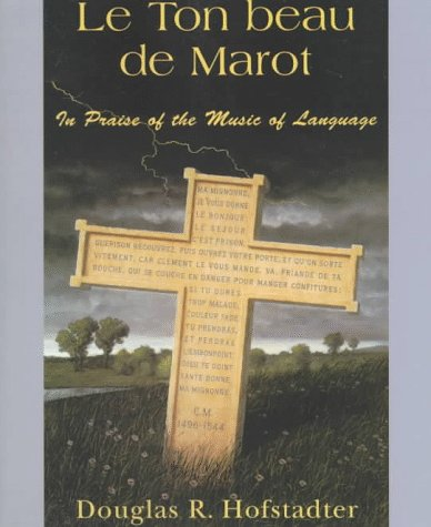 Ton Beau de Marot In Praise of the Music of Language  1998 edition cover