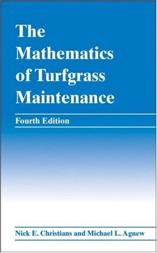 Mathematics of Turfgrass Maintenance  4th 2008 edition cover
