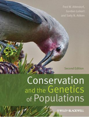 Conservation and the Genetics of Populations  2nd 2013 edition cover