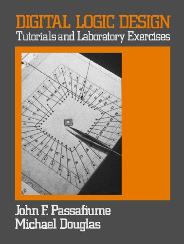Digital Logic Design Tutorial and Laboratory Exercises  1984 (Supplement) edition cover