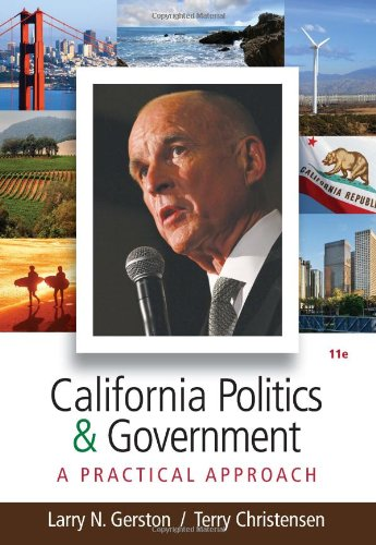 California Politics and Government A Practical Approach 11th 2012 edition cover