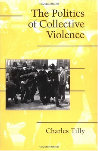 Politics of Collective Violence   2003 edition cover