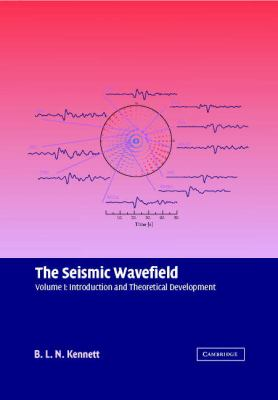 Seismic Wavefield Introduction and Theoretical Development  2001 9780521809450 Front Cover