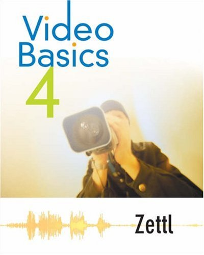 Video Basics (with InfoTrac)  4th 2004 (Revised) 9780534612450 Front Cover