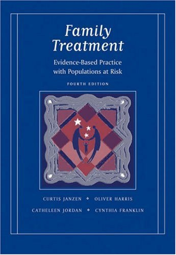 Family Treatment Evidence-Based Practice with Populations at Risk 4th 2006 (Revised) 9780534641450 Front Cover