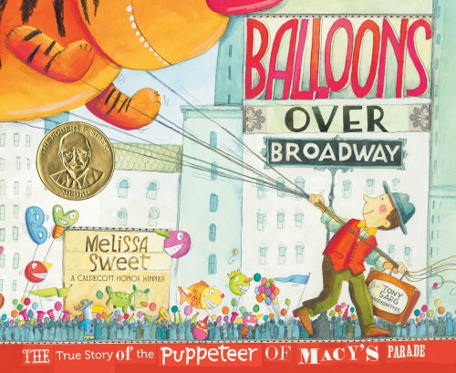 Balloons over Broadway The True Story of the Puppeteer of Macy's Parade  2010 edition cover